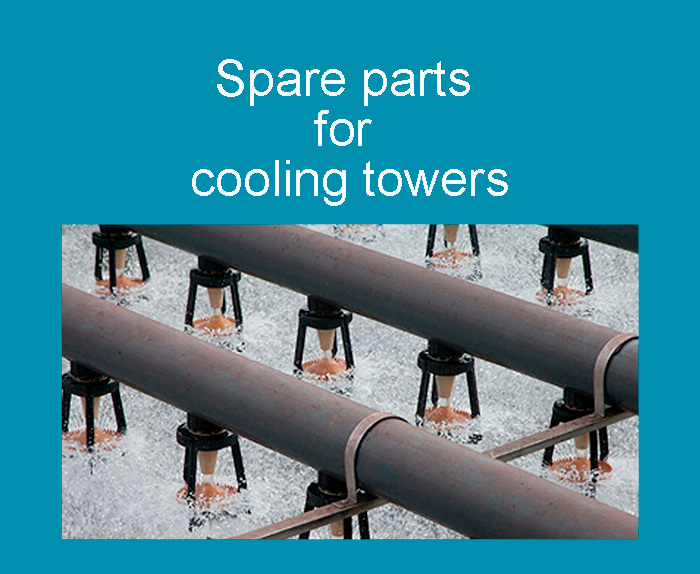 Spare parts for cooling towers